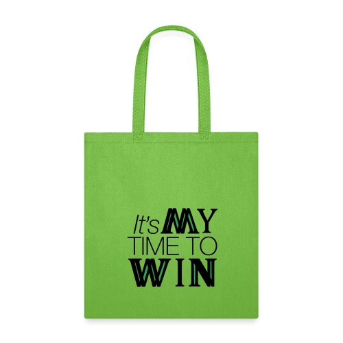It's My Time WIN - Tote Bag