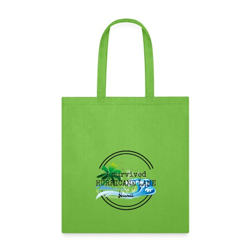 i survived HURRICANE LANE - Tote Bag