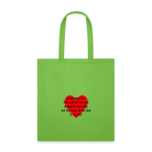 Ecclesiasties 10:2 - Tote Bag