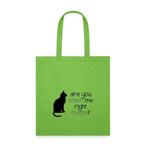 Right Meow by Danielle R - Tote Bag