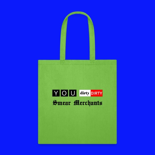 Dirty Smear Merchants - Tote Bag