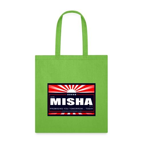 Vote 4 Misha Poster - Tote Bag