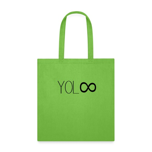 You Only Live Infinity - Tote Bag