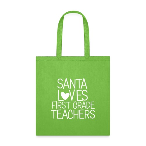 Santa Loves First Grade Teachers Christmas Tee - Tote Bag