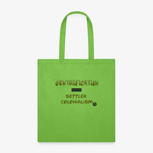 Gentrification - Tote Bag