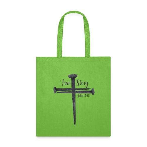 True Story John 3:16 - Tote Bag