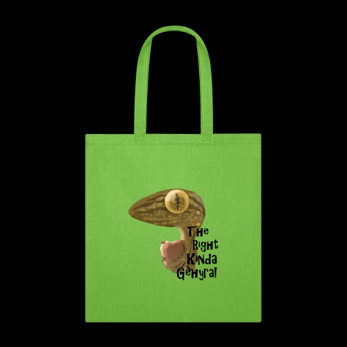 The Right Kinda Gehyra! - Tote Bag