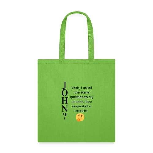 Hilarious and Sarcastic JOHN - Tote Bag