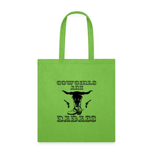 COWGIRLS ARE BADASS - Tote Bag
