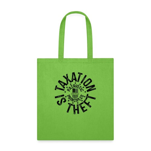 OTHER COLORS AVAILABLE TAXATION IS THEFT BLACK - Tote Bag