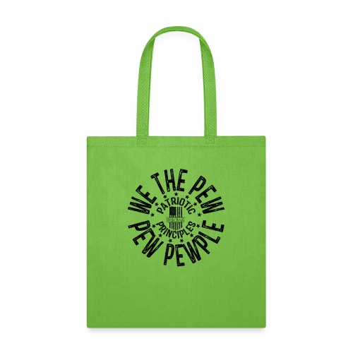 OTHER COLORS AVAILABLE WE THE PEW PEW PEWPLE B - Tote Bag