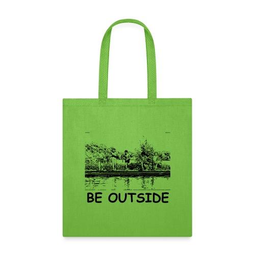 Be Outside - Tote Bag