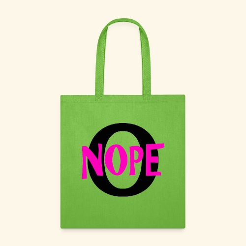 nope to O - Tote Bag
