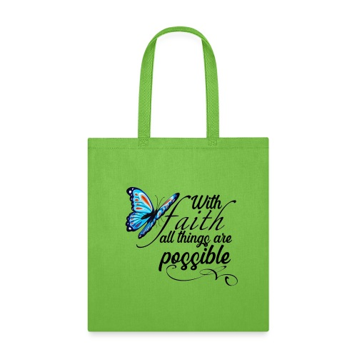 all things possible - Tote Bag