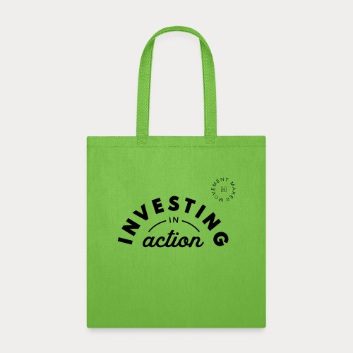 Investing in Action - Tote Bag