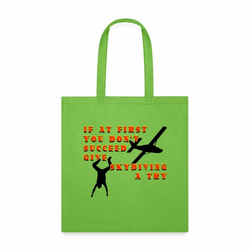 Try Skydiving - Tote Bag
