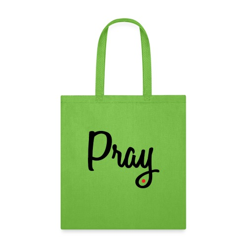 PRAY... ONE DROP COLLECTION - Tote Bag
