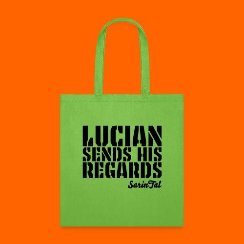 Lucian's Regards Dark - Tote Bag