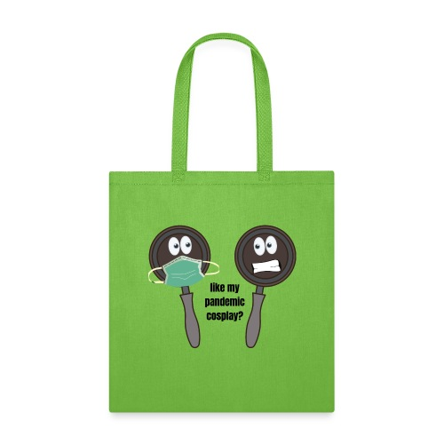pandemic, cosplay, funny t-shirt, - Tote Bag