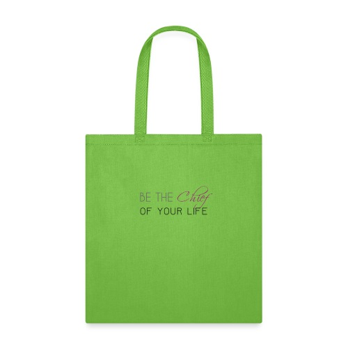 Be_the_Chief_of_your_life-_Black_Version - Tote Bag