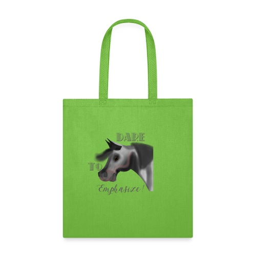 Dare to Emphasize Merch - Tote Bag