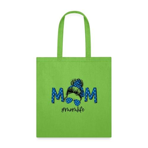 Mom Life - Tote Bag