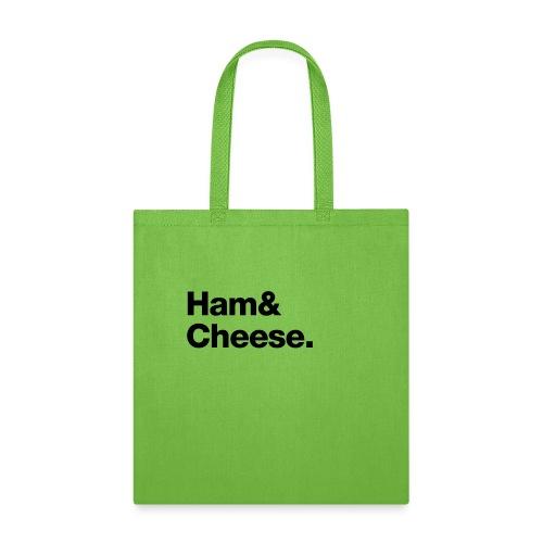 Ham & Cheese. - Tote Bag