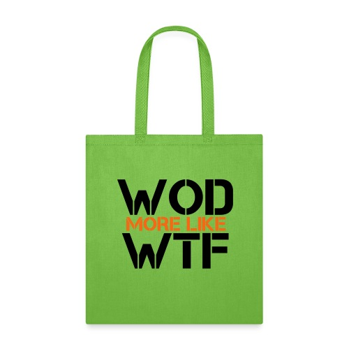 WOD - Workout of the Day - WTF - Tote Bag