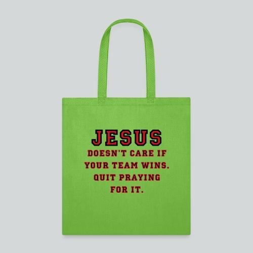 Jesus: Not a Sports Fan - Tote Bag