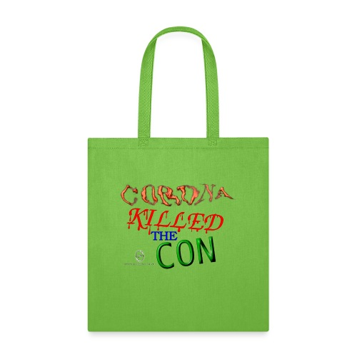 Corona Killed the Con - Tote Bag