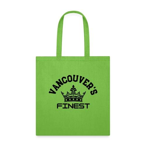 Vancouver's Finest Black Print - Tote Bag
