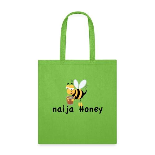 naija honey... - Tote Bag