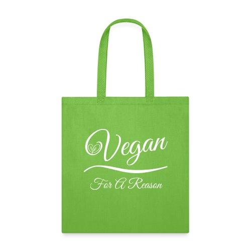Vegan For A Reason - Tote Bag