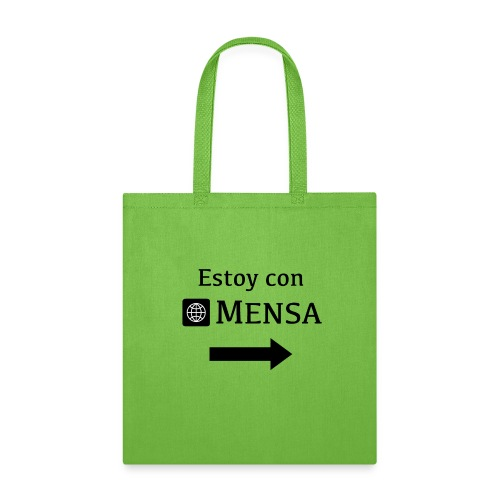 Estoy con MENSA (I'm next to a MENSA) - Tote Bag