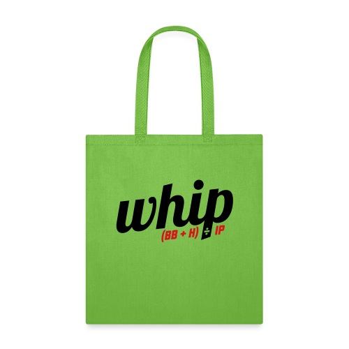 WHIP (Walks & Hits per Inning Pitched) - Tote Bag