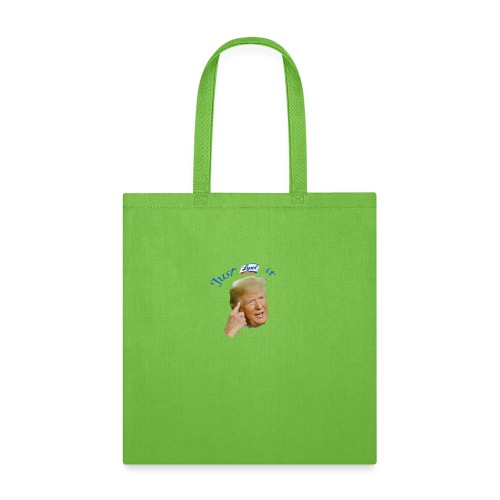 Just Lysol It with Trump - Tote Bag
