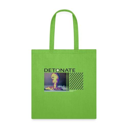DETONATE - Tote Bag