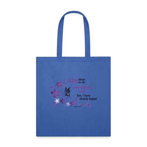 Something new - Tote Bag