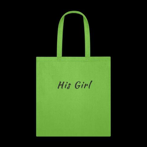 His Girl - Tote Bag