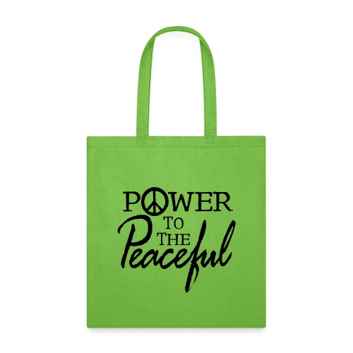Power To The Peaceful - Tote Bag