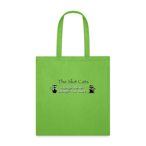 Change Your Bet Change Your Luck - Tote Bag