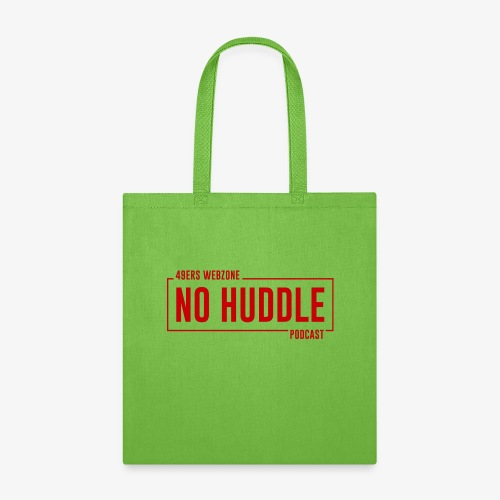 No Huddle Podcast - Tote Bag