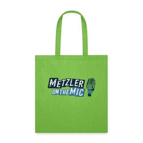Metzler on the Mic - Tote Bag