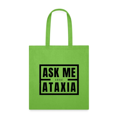Ask Me About Ataxia Black - Tote Bag