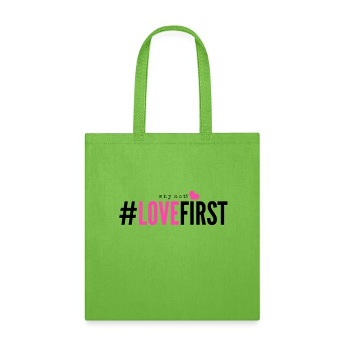 Pink and black lettering LoveFirst Tee - Tote Bag