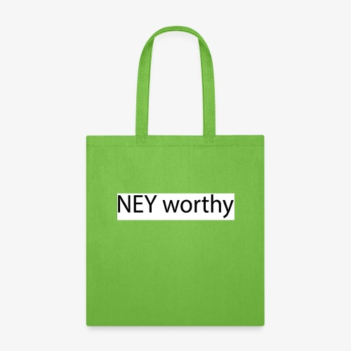 ney worthy - Tote Bag