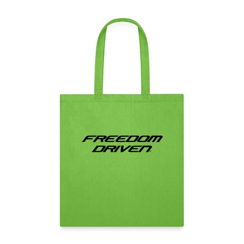 Freedom Driven Modern Black Lettering - Tote Bag