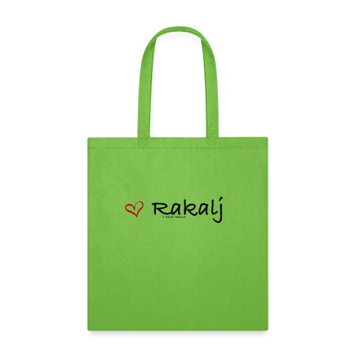I love Rakalj - Tote Bag