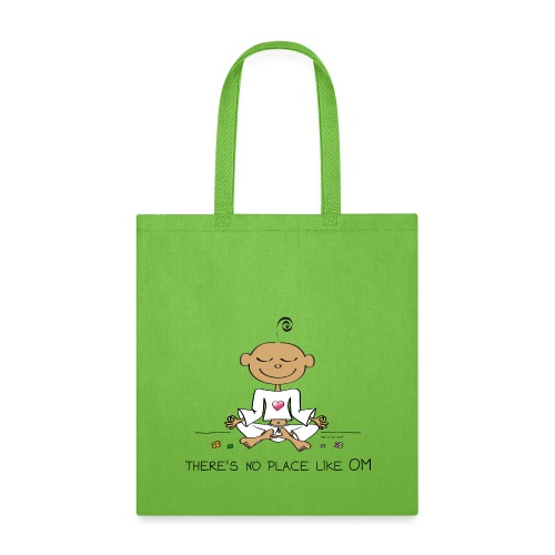 There is no place like OM - Tote Bag