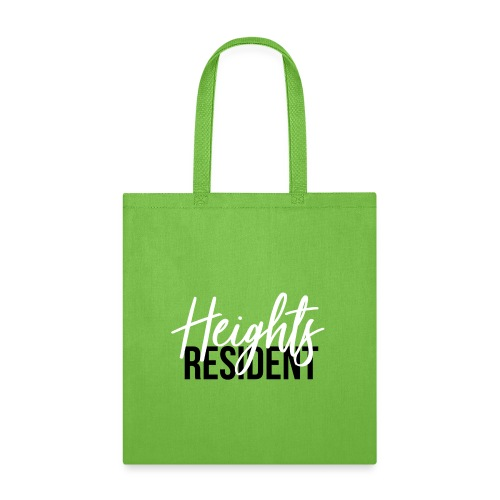 Heights Resident - black and white - Tote Bag
